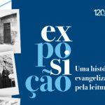Exposição em Aparecida conta trajetória de evangelização pela leitura